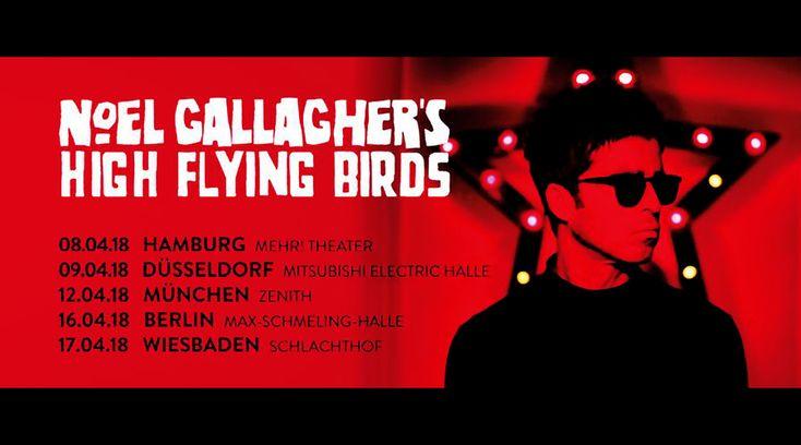 NOEL GALLAGHERS HIGH FLYING BIRDS - Tour 2018 [Ankündigungen]  Monkeypress.de