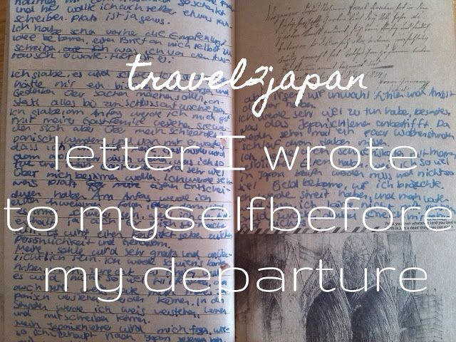 plannedpastel: travel2japan: letter I wrote to myself before my d...