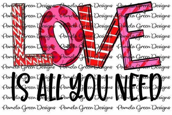 Valentine Love Is All You Need Is Love Valentine S Day Etsy All You Need Is Love Love Valentines Love Is All