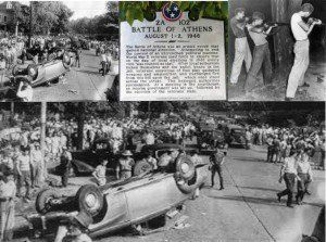 Remember The Battle of Athens, Tennessee! One Reason Why an Armed Citizenry is Necessary