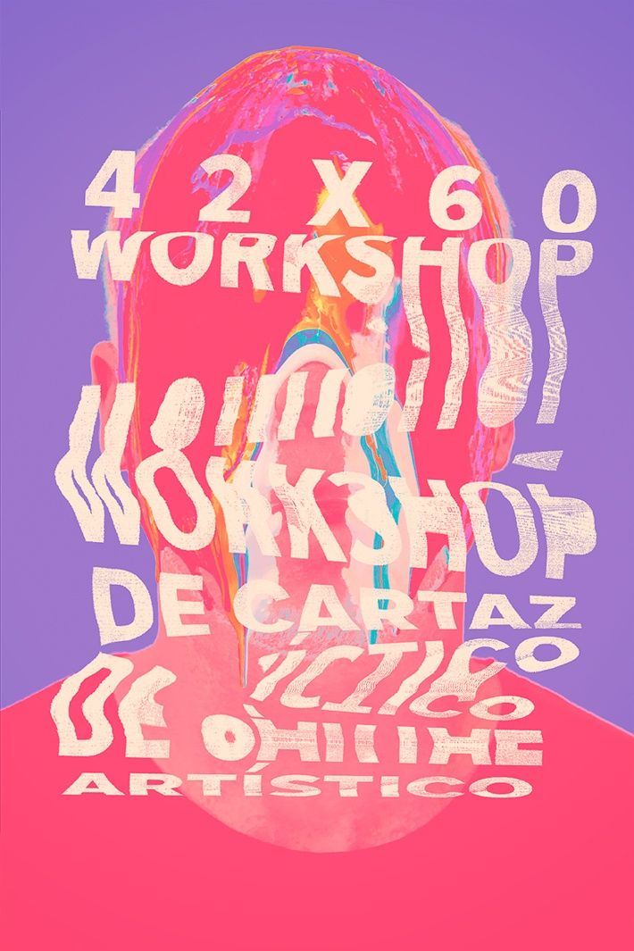 42x60 - Workshop de Cartaz Artístico by Marcelo Batista de Oliveira, via Behance