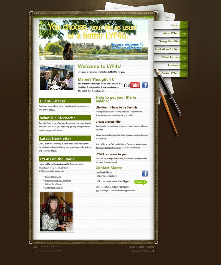 """LYF4U is a Carterton-based life-coaching service at the Heart of the Wairarapa. The website is a remake of an existing graphic design """"made good"""" with a transfer from the archaic """"tables"""" format to true CSS and HTML. www.lyf4u.co.nz"""