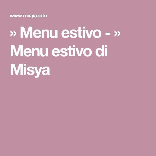» Menu estivo - » Menu estivo di Misya