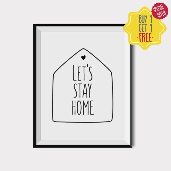 Lets stay home,Black and white wall art,Prints for living room,Quote wall decor,Printable typography poster,New home gift,INSTANT DOWNLOAD