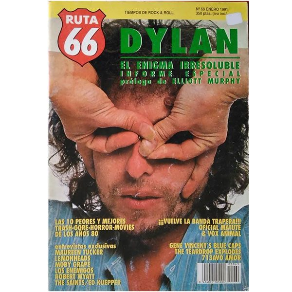 REVISTA RUTA 66 #69 (Enero 1991) . bob dylan maureen tucker moby grape enemigos