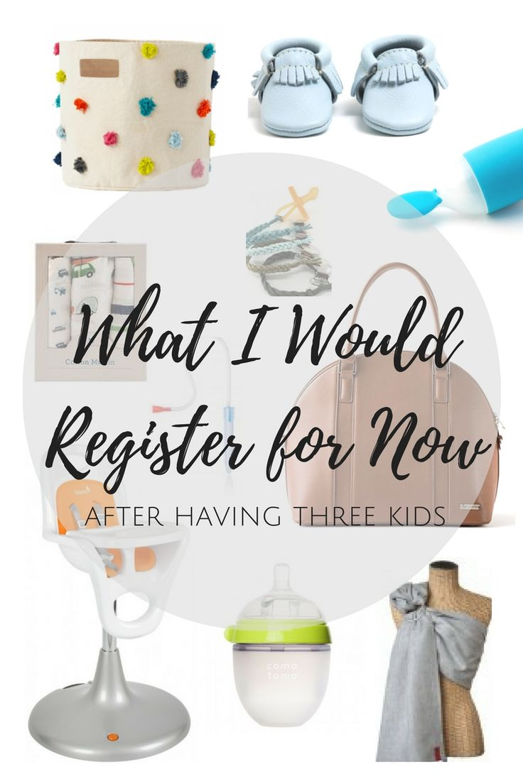 Baby Registry Must Haves. What I would register for now after having 3 kids.