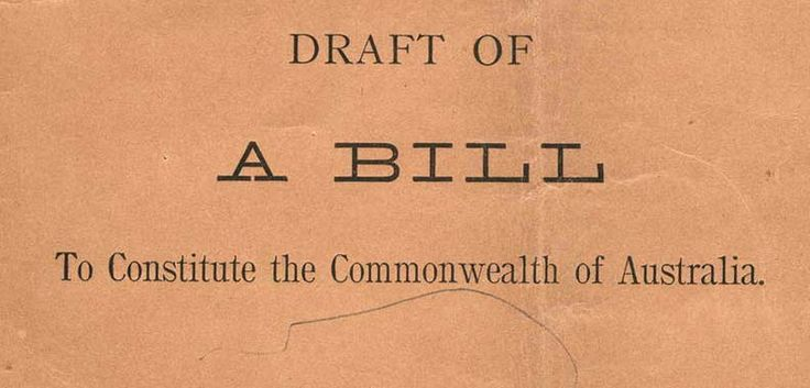 Cover of the draft of a bill for the constitute of the Commonwealth of Australia
