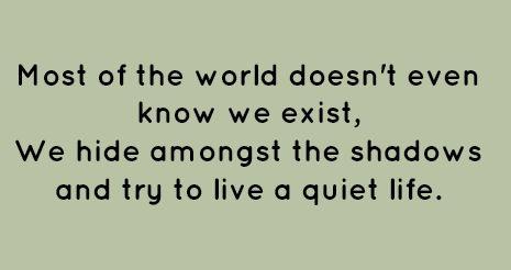 A quiet life.