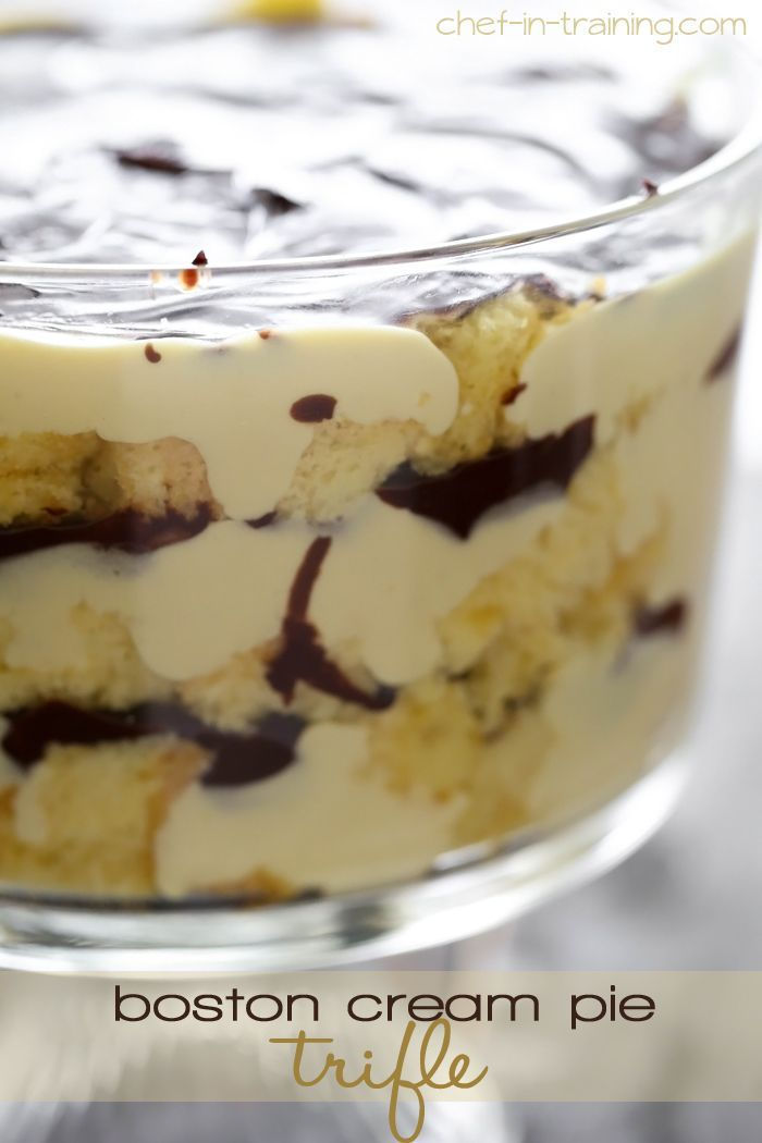 Boston Cream Pie Trifle from chef-in-training.com …If you love boston cream pie, then you HAVE to try this recipe! It is so amazing!