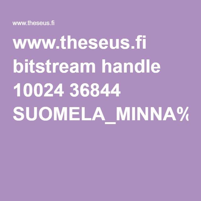 www.theseus.fi bitstream handle 10024 36844 SUOMELA_MINNA%20VALI-TORALA_JONNA%20PDF.pdf?sequence=1