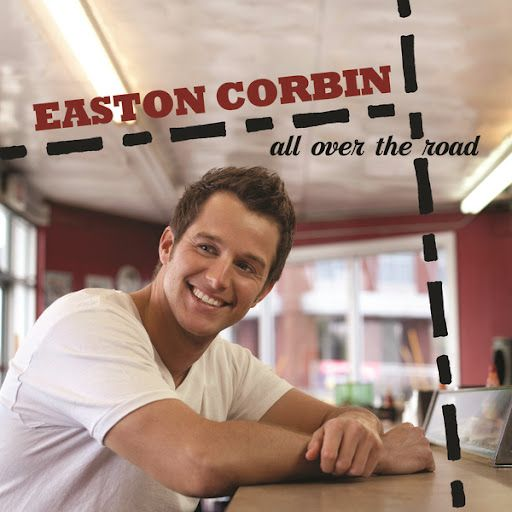 Easton Corbin - All Over The Road. One of my most favorite country men.  <3 my country boys