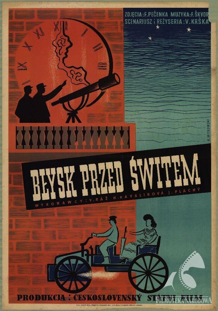 Polish posters: BŁYSK PRZED ŚWITEM dir.   Václav Krška; designer: Romuald Kamil Witkowski (1951)
