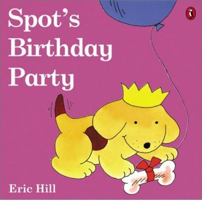 Spot's Birthday Party. Join in the fun of Spot's birthday party in this bestselling Spot lift-the-flap book. Great for teaching prepositions 'in', 'under', 'behind'. child 12-18 months follows simple directions 'open the flap'. child 2-3 years uses 'on' 'in' 'under'. child 36-42 months is able to answer 2 questions about a short story heard.