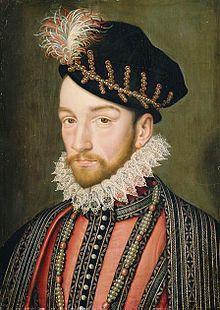 Charles IX de France,  né 27/06/1550 au château de ST. Germain en Laye  mort 30/05/1574 au château de Vincenne