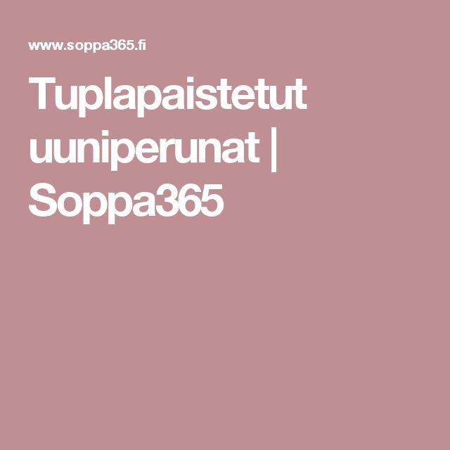 Tuplapaistetut uuniperunat   Soppa365