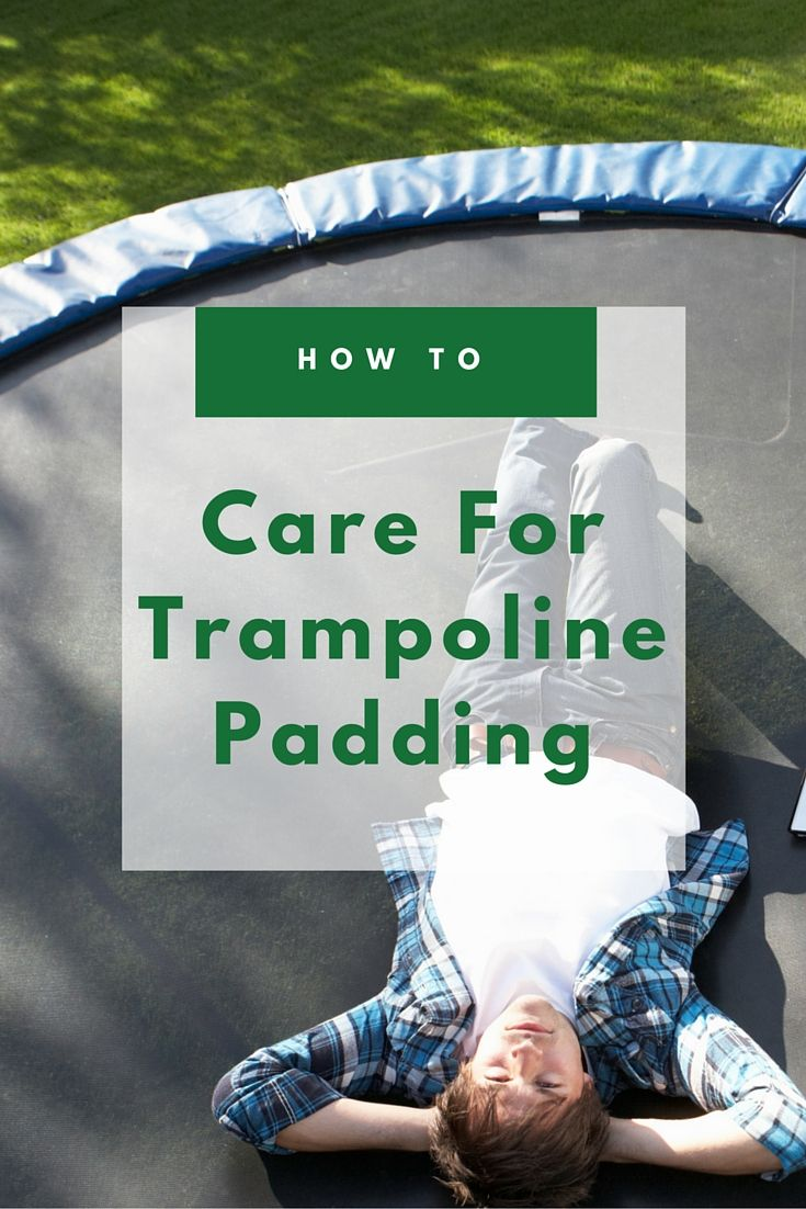 Help your trampoline pads last longer with some simple care tips...