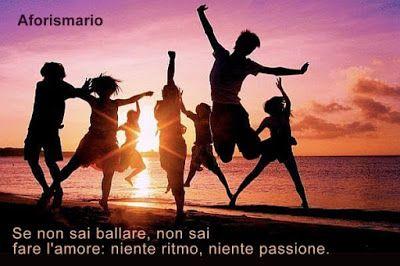 Aforismario®: Ballo - Frasi e citazioni sul Ballare