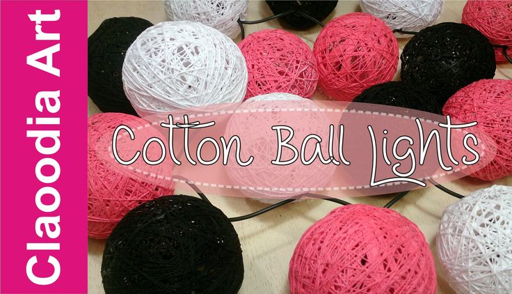 Cotton Ball Lights - DIY