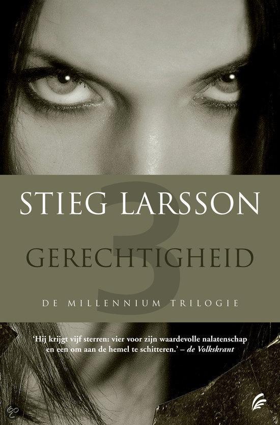 Stieg Larsoon, gerechtigheid