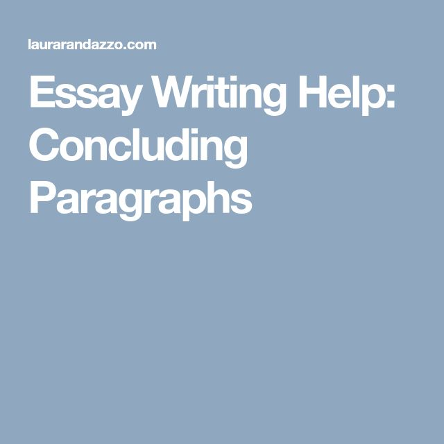 Best  Essay Writing Help Ideas On Pinterest  Essay Writing  Essay Writing Help Concluding Paragraphs