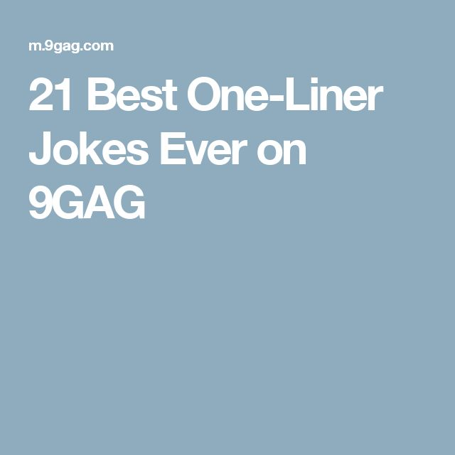 25+ Best Ideas About One Liner Jokes On Pinterest