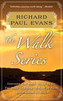 Richard Paul Evans: The Complete Walk Series eBook Boxed Set By Richard Paul Evans