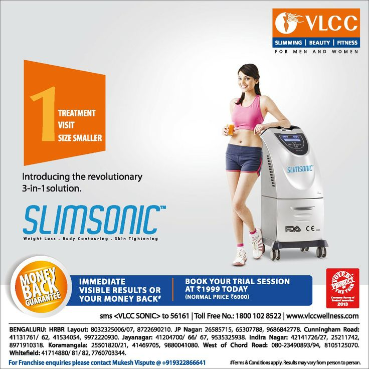 Want a weight loss solution?  Try Slimsonic, a never before 3-in-1 solution for weight loss, body contouring and skin tightening. The treatment facilitates deeper tissue penetration for effective cellulite treatment, circumferential reduction and skin tightening at the same time.  Book an appointment now: http://www.vlccwellness.com/India/book-appointment/