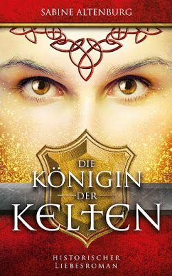'Die Königin der Kelten (Eifel-Saga 3)' von Sabine Altenburg