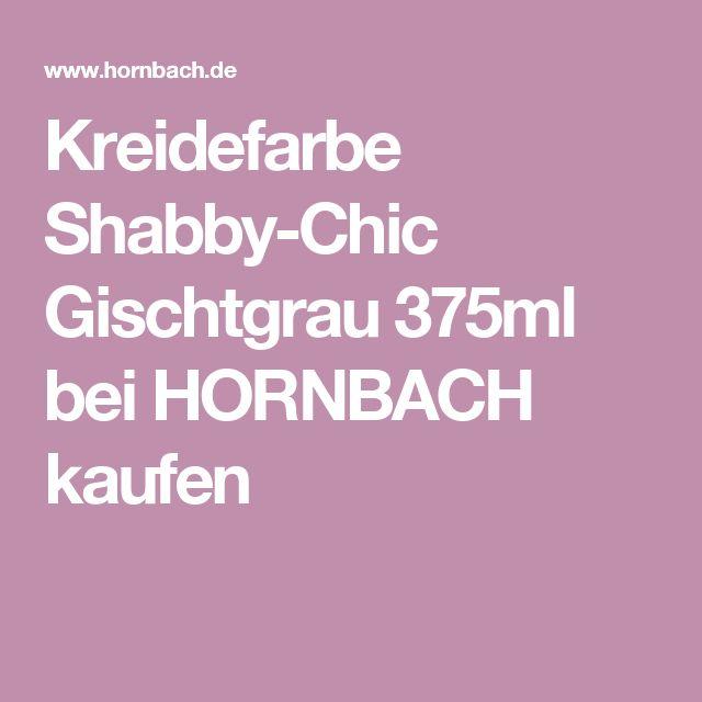 Kreidefarbe Shabby-Chic Gischtgrau 375ml bei HORNBACH kaufen