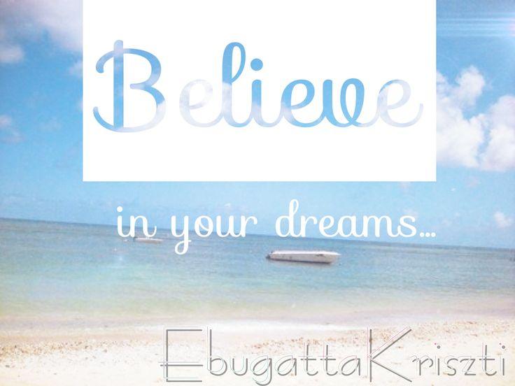 #believe #idezet