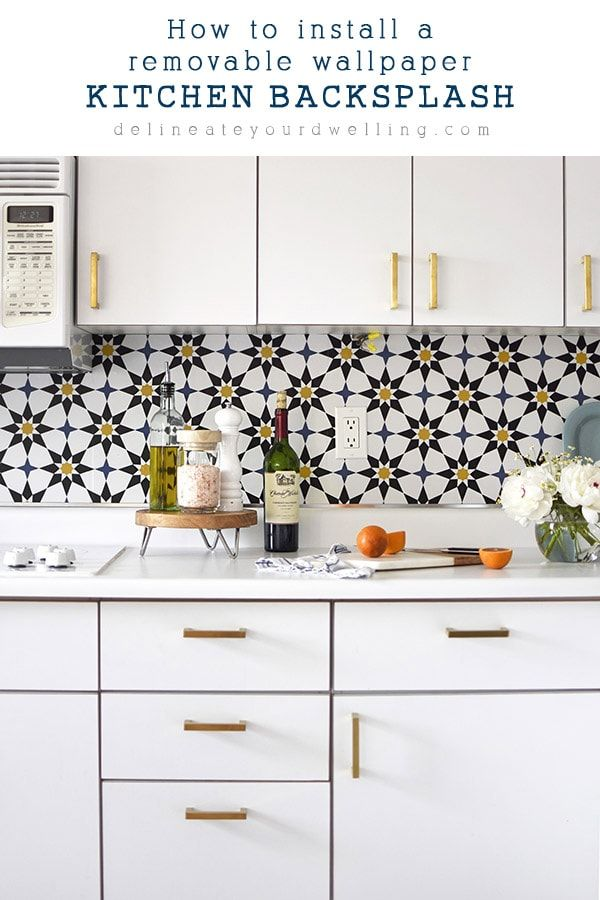 How To Install A Removable Wallpaper Backsplash Wallpaper