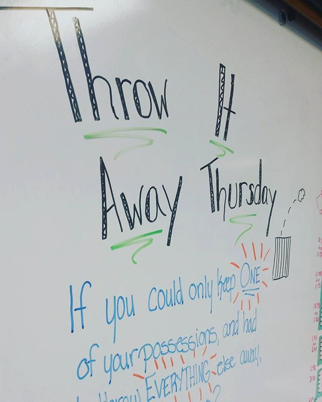 Monday Meeting  Question of the Day Throw It Away Thursday miss5thswhiteboard