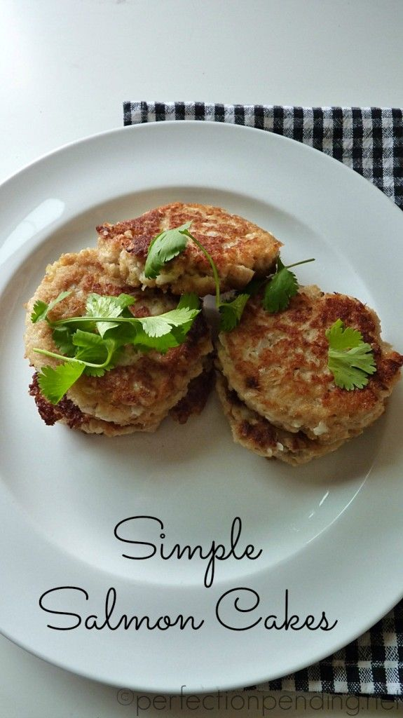 Simple Salmon Cakes You Can Make in 20 Minutes and Your Kids Will Eat ...