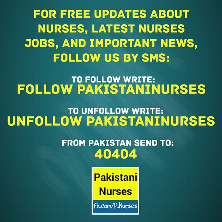 """For free SMS about latest nurses #jobs important #news and updates about #nurses follow us by SMS: write """"Follow PakistaniNurses"""" and send it to 40404 from #Pakistan."""
