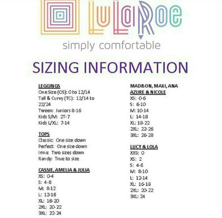 LulaRoe size chart- https://www.facebook.com/groups/LuLaRoeSarahDennis/