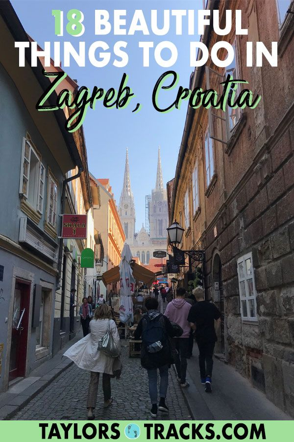 19 Beautiful Things To Do In Zagreb Croatia Zagreb Croatia Croatia Travel Croatia