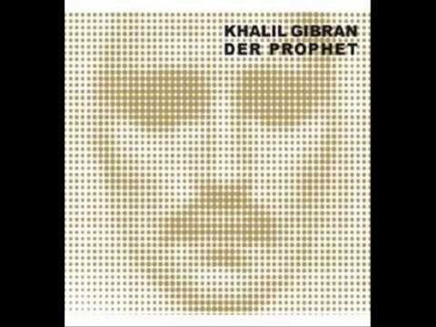 Khalil Gibran - Der Prophet (Musikbuch)