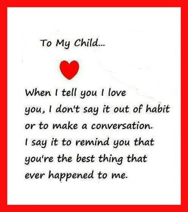 to my child quotes daughter i love my daughter