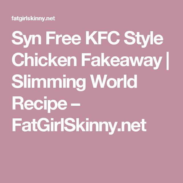 Syn Free KFC Style Chicken Fakeaway | Slimming World Recipe – FatGirlSkinny.net