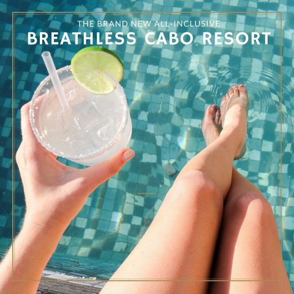 The Brand New Breathless Cabo San Lucas All-Inclusive Resort