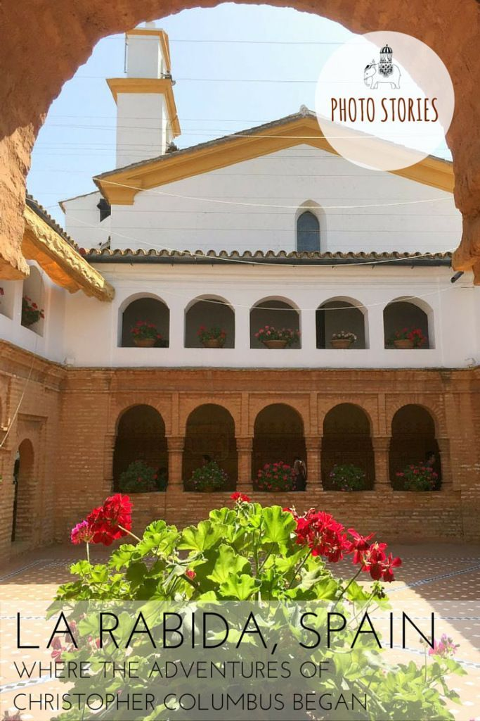 In 1492 Columbus Sailed the Ocean Blue.  What I hadn't appreciated until now was that Columbus' expedition may never have happened if he hadn't sought refuge here in the Franciscan monastery of La Rábida in this relatively unknown (on the tourist map) corner of Andalucia in southern Spain.