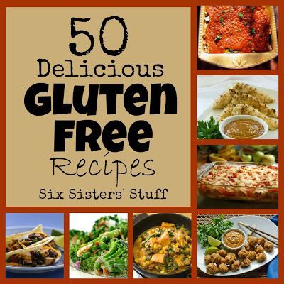 50 Delicious Gluten Free Recipe's from Six Sister's Stuff