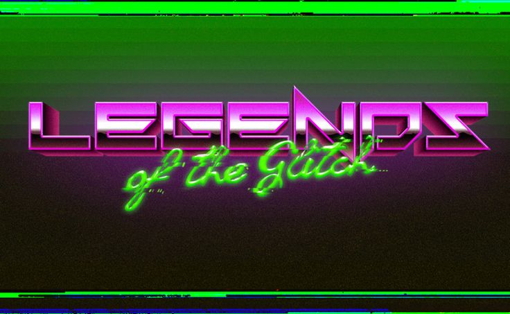 Legends of the Glitch by The Neatful