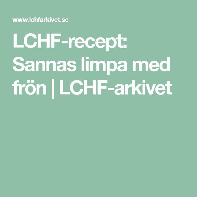 LCHF-recept: Sannas limpa med frön | LCHF-arkivet