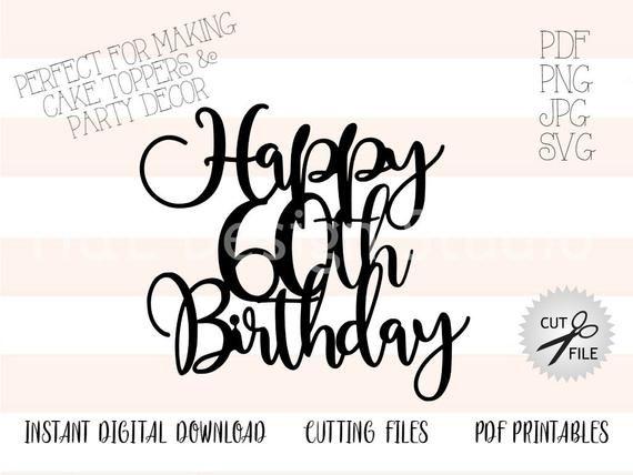 Digital Files Cricut Print and Cut Happy Birthday PNG Birthday decor PNG Birthday Digital Print and Cut File Birthday Cake Topper PNG