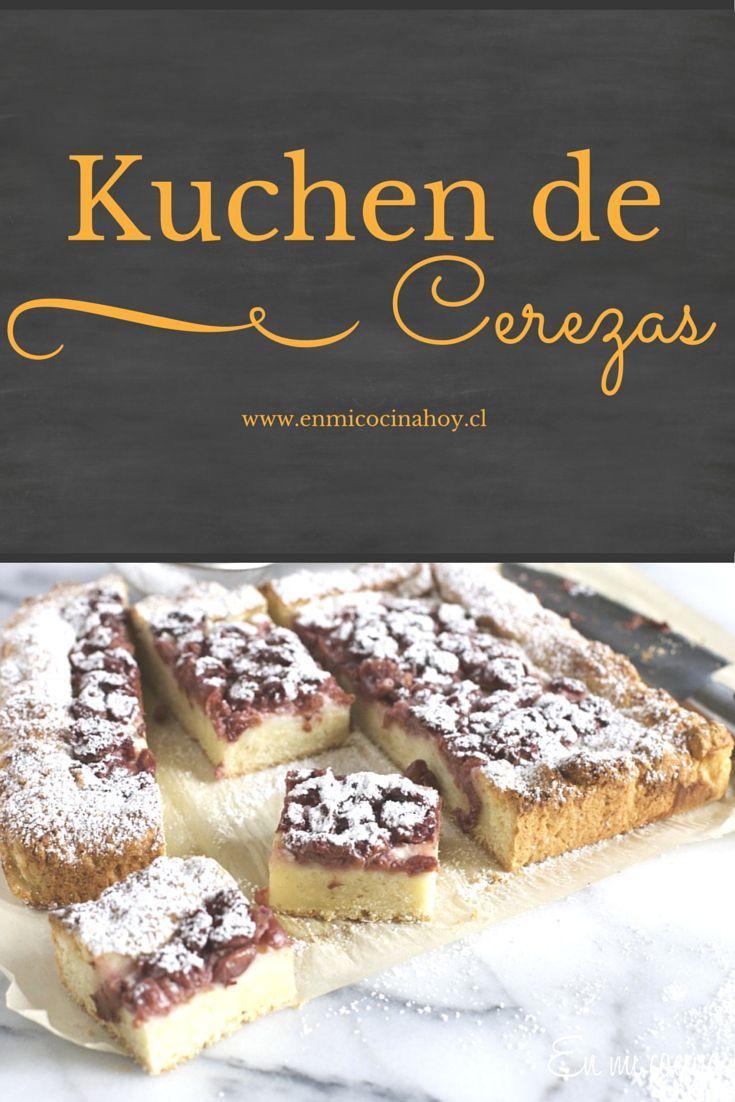 Aprende a hacer un delicioso y fácil kuchen de cerezas, inspirado en las recetas alemanas del sur de Chile.