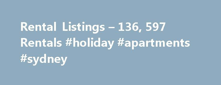 Rental Listings – 136, 597 Rentals #holiday #apartments #sydney http://apartment.remmont.com/rental-listings-136-597-rentals-holiday-apartments-sydney/  #home rentals # Rental Listings Why use Zillow? Use Zillow to find your next perfect rental in the United States. You can even find luxury apartments or a rental for you and your pet. If you need some help deciding how much to spend on your next apartment or house, our rent affordability calculator can Continue Reading