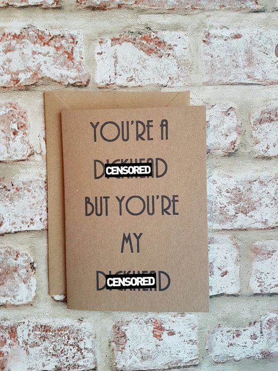 Check out this item in my Etsy shop https://www.etsy.com/uk/listing/513301085/rude-valentines-card-funny-valentines