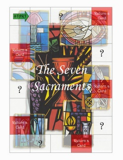 The Seven Sacraments Game- The object of the game is to collect 7 sacrament cards by answering questions about each sacrament. (For 2nd grade on up).