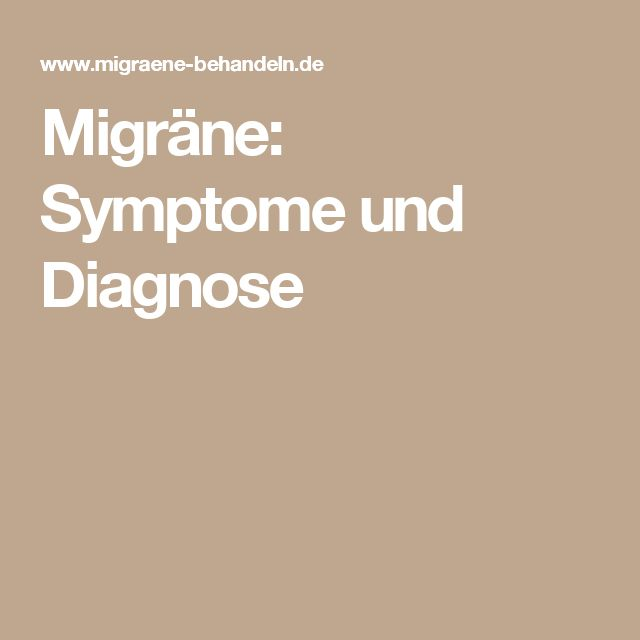 Migräne: Symptome und Diagnose